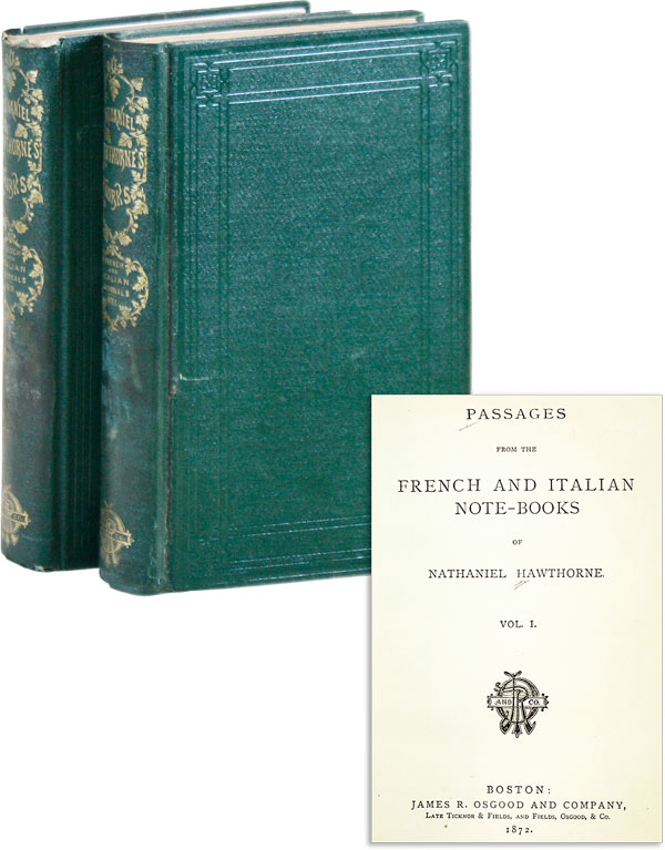 Passages from the French and Italian Note-Books. Nathaniel HAWTHORNE.