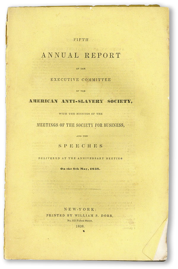 Fifth Annual Report of the Executive Committee of the American Anti-Slavery Society, with the minutes of the meeting of the Society for Business, and the speeches delivered at the anniversary meeting, on the 8th of May, 1836. AMERICAN ANTI-SLAVERY COMMITTEE.