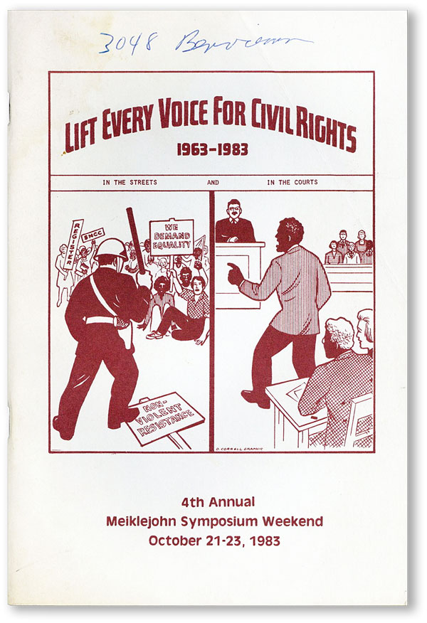 Lift Every Voice for Civil Rights, 1963-1983: 4th Annual Meiklejohn Symoposium Weekend, October 21 - 23, 1983. MEIKLEJOHN CIVIL LIBERTIES INSTITUTE.