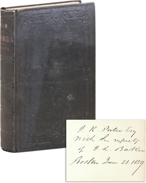 Men and Things: or, Short Essays on Various Subjects, Including Free Trade [Inscribed and Signed]. James L. BAKER.