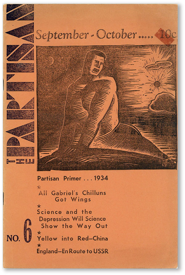 The Partisan. Vol. 1, No. 6 (October 1934). RADICAL PERIODICALS, JOHN REED CLUBS OF THE WEST.