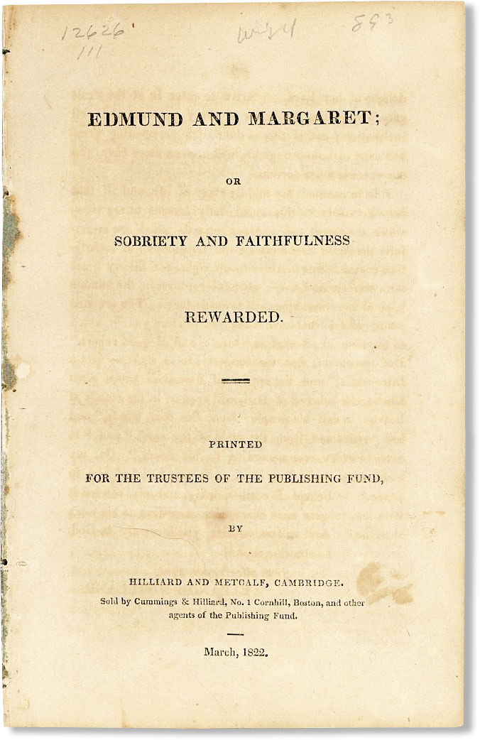 Edmund and Margaret: or, Sobriety and Faithfulness Rewarded. RELIGIOUS FICTION - TEMPERANCE, ANONYMOUS.