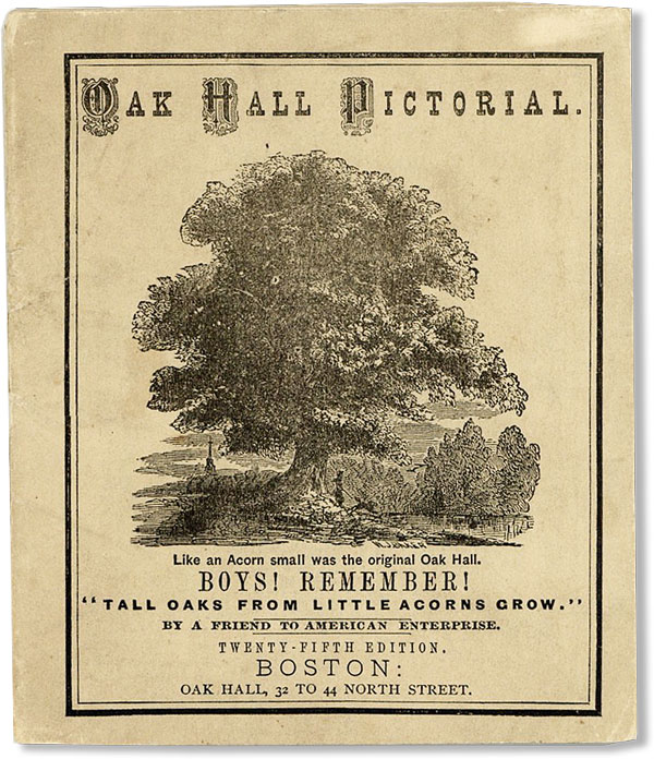 """Oak Hall Pictorial. """"A FRIEND TO AMERICAN ENTERPRISE"""", George W. Simmons."""