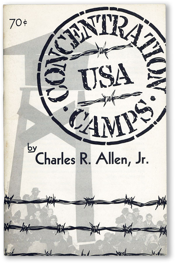 Concentration Camps U.S.A. Charles R. ALLEN JR.