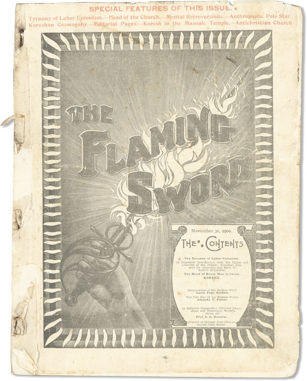 "The Flaming Sword - Vol.XV, Nos.2-25 (November 30, 1900 - May 10, 1901). UTOPIAN COMMUNES, ""CYRUS / KORESH"", pseud. of Cyrus Reed Teed, ILLINOIS."