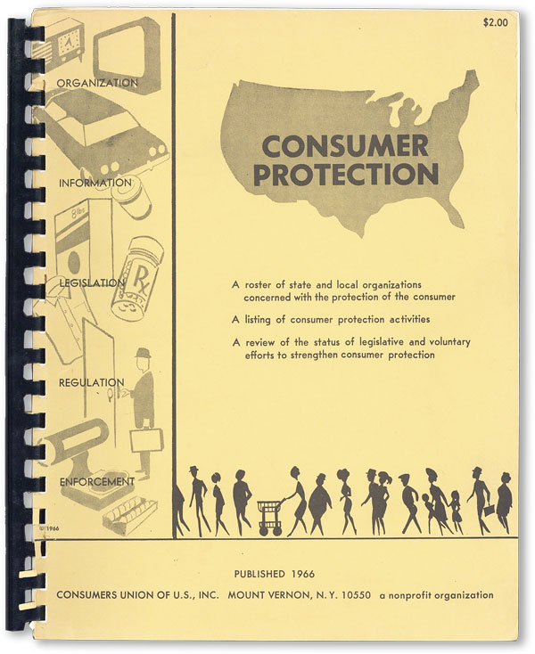 Consumer Protection: A roster of state and local organizations concerned with the protection of the consumer [etc.]. INC CONSUMER'S UNION OF U. S.