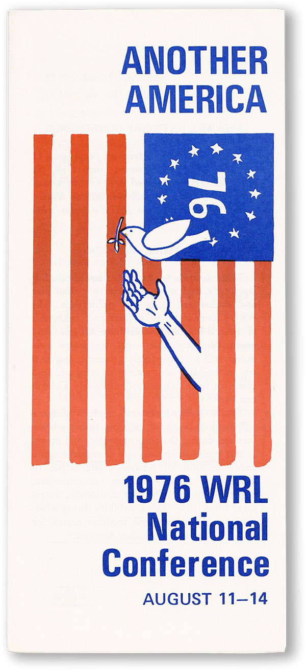 Another America: 1976 WRL National Conference August 11-14. WAR RESISTERS LEAGUE.