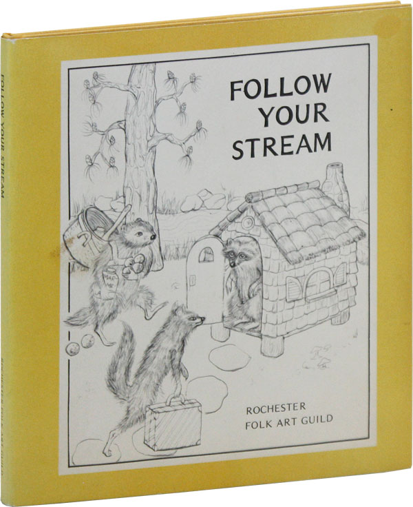 Follow Your Stream. Rochester Folk Art Guild.
