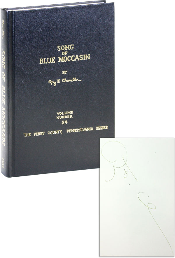 Song of Blue Moccasin [Signed]. Roy F. CHANDLER.