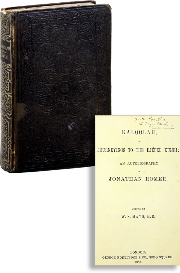 Kaloolah, or, Journeyings to the Djébel Kumri: An Autobiography of Jonathan Romer. MAYO, illiam, tarbuck.