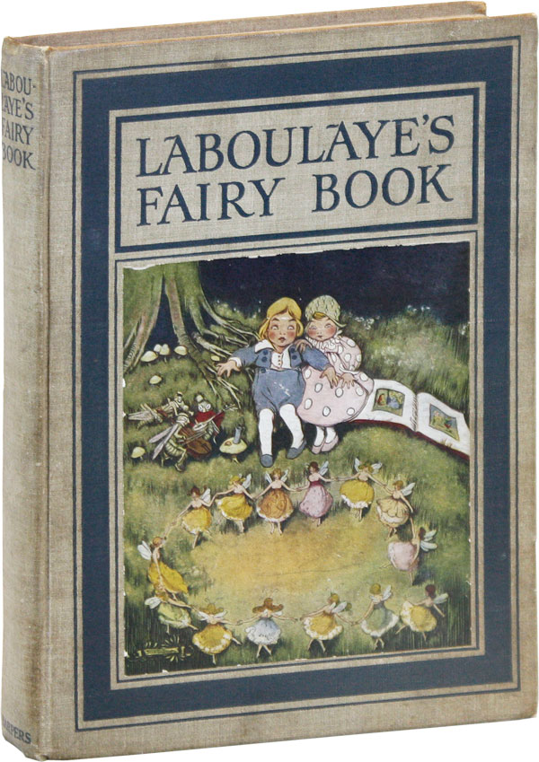 Laboulaye's Fairy Book. Édouard LABOULAYE, illust Edward McCandlish, trans Mary Booth, intro Kate Douglas Wiggin, erstell, ouise.