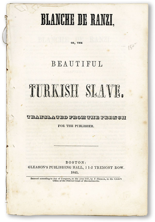 Blanche de Ranzi, or, The Beautiful Turkish Slave. ANONYMOUS.