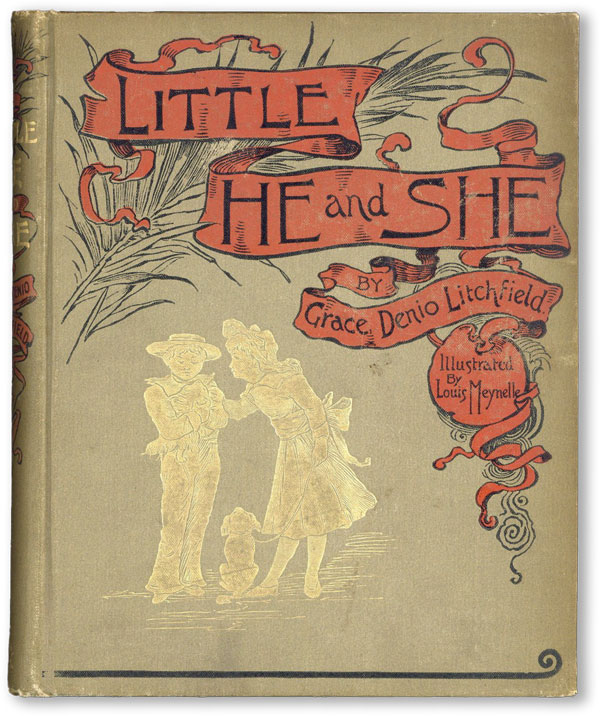 Little He and She. Grace Denio LITCHFIELD, illust Louis Meynelle.