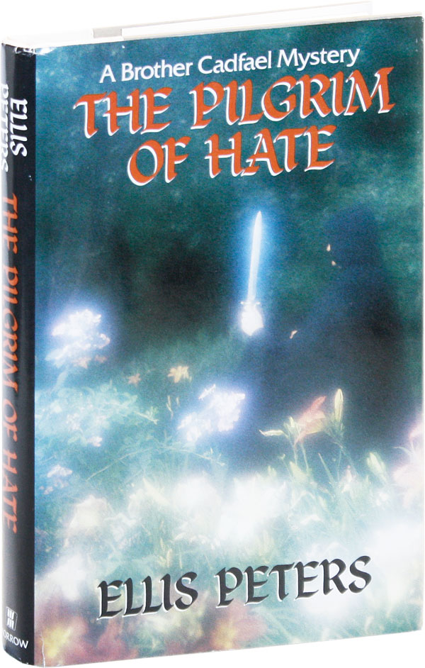 The Pilgrim of Hate: A Brother Cadfael Mystery. Ellis PETERS, pseud. Edith Pargeter.