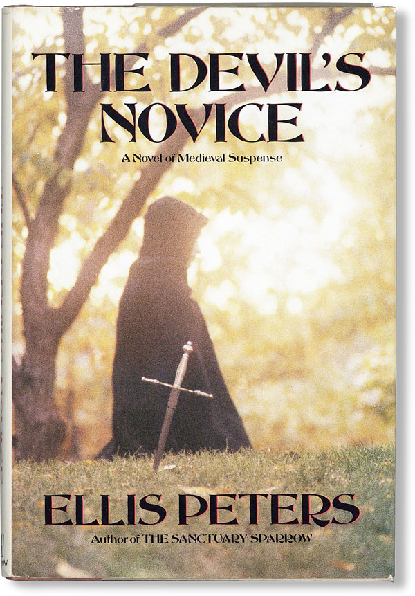 The Devil's Novice: The Eighth Chronicle of Brother Cadfael. Ellis PETERS, pseud. Edith Pargeter.