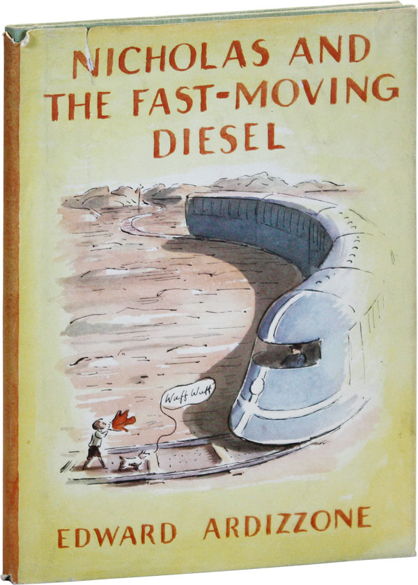 Nicholas and the Fast-Moving Diesel. Edward ARDIZZONE.