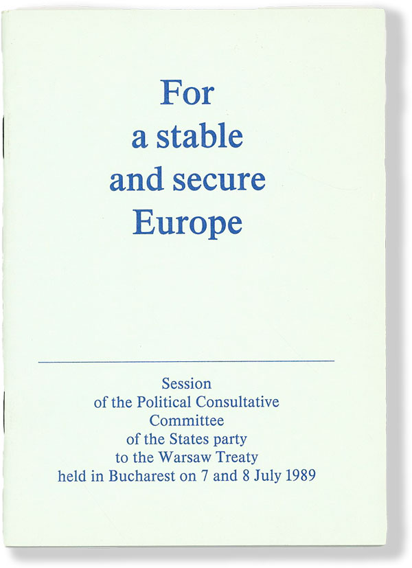 For a stable and secure Europe. Session of the Political Consultative Committee of the States party to the Warsaw Treaty held in Bucharest on 7 and 8 July 1989. EAST GERMANY, PANORAMA DDR.