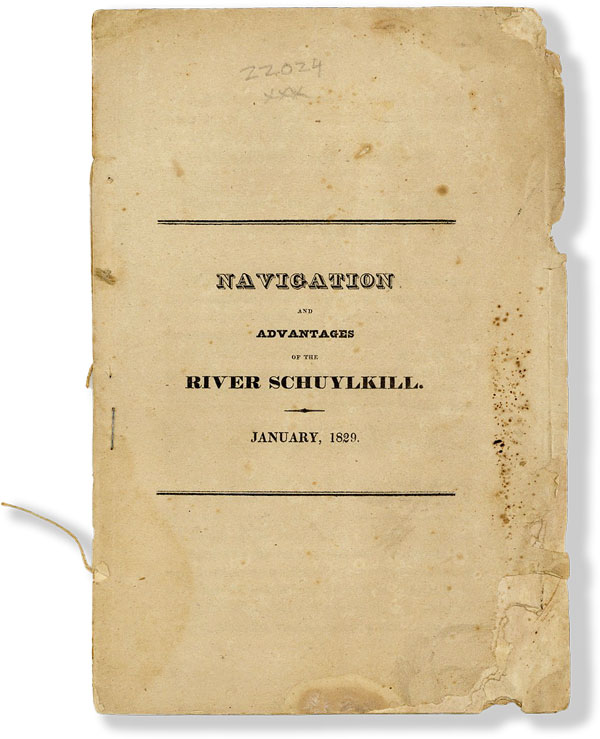 Navigation and Advantages of the River Schuylkill for Foreign Trade, Established by Affidavits [drop title]. SCHUYLKILL RIVER.