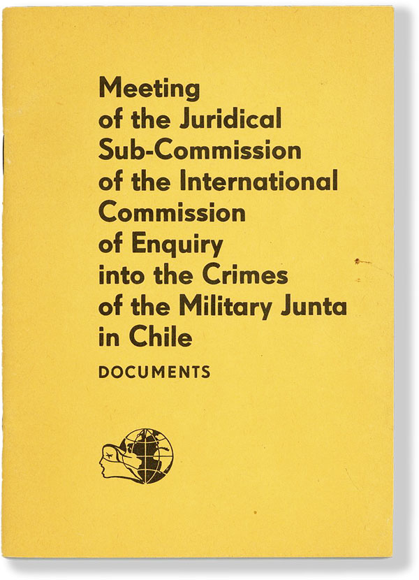 Meeting of the Juridical Sub-Commission of the International Commission of Enquiry into the Crimes of the Military Junta in Chile. CHILE.