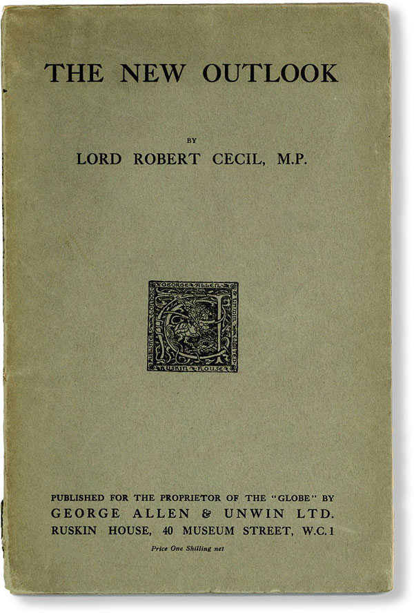 The New Outlook. Lord Robert CECIL.