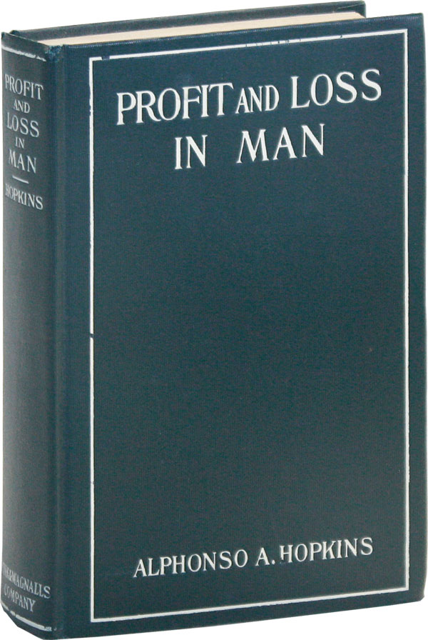 Profit and Loss in Man. Alphonso A. HOPKINS.