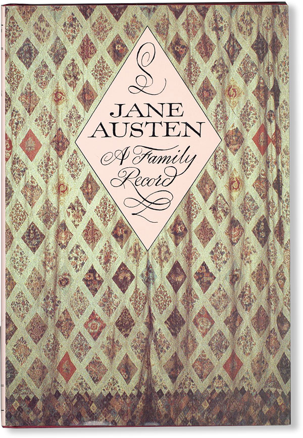 Jane Austen: a Family Record. Revised and Enlarged by Deirdre Le Faye. William AUSTEN-LEIGH, Richard Arthur Austen-Leigh.