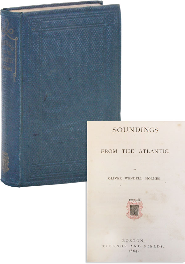 Soundings from the Atlantic. Oliver Wendell HOLMES.