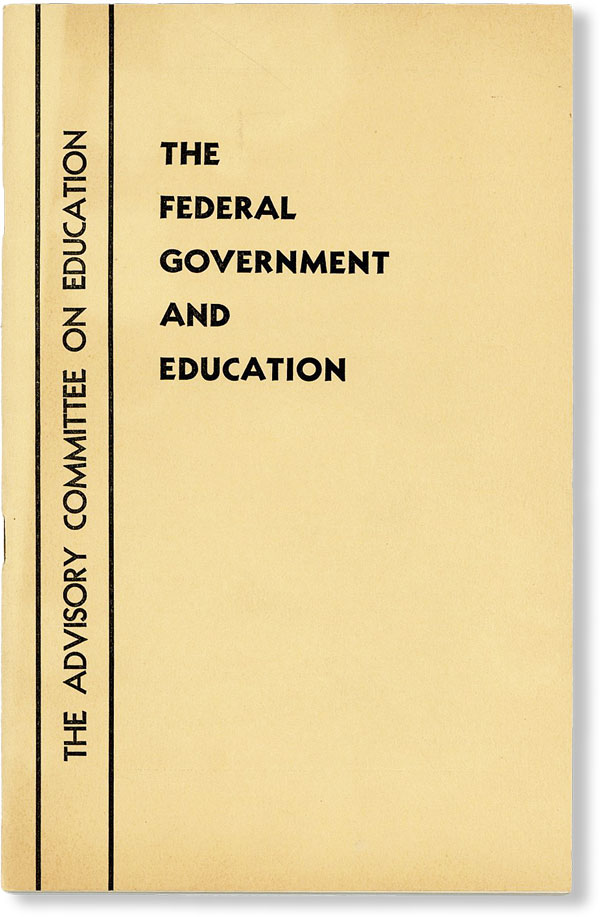 The Federal Government and Education. UNITED STATES ADVISORY COMMITTEE ON EDUCATION.