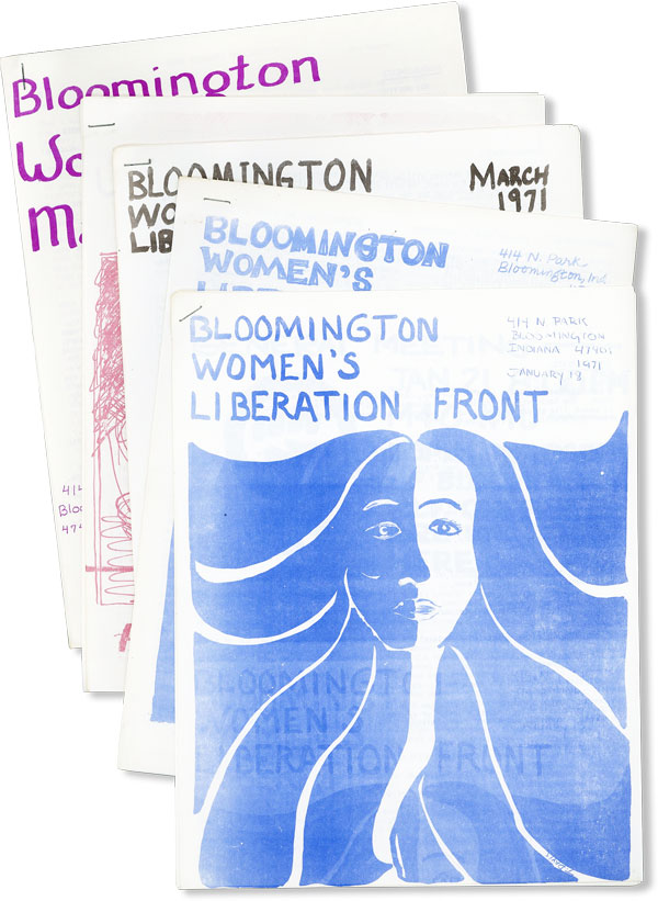 Bloomington Women's Liberation Front [Newsletter]. Five consecutive issues, Jan - May 1971. WOMEN, BLOOMINGTON WOMEN'S LIBERATION FRONT.