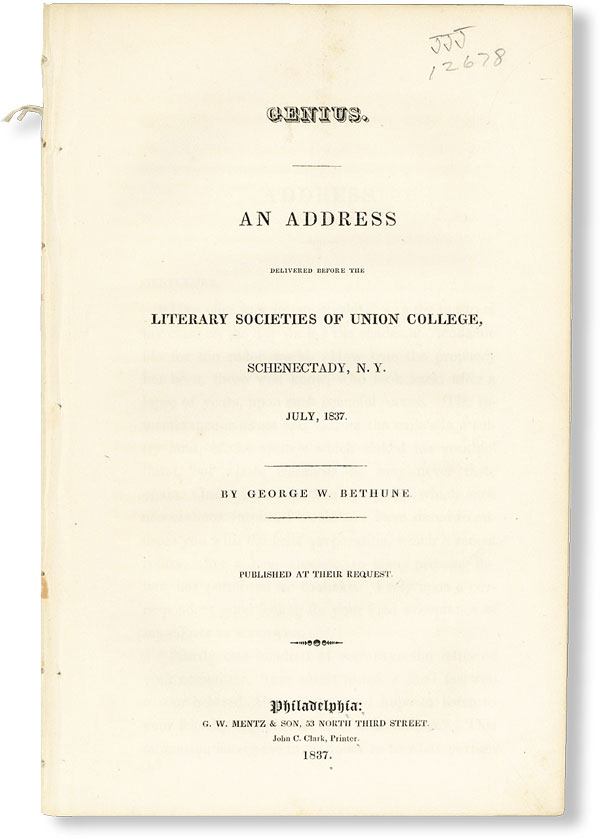 Genius. An Address Delivered Before the Literary Societies of Union College, Schenectady, N.Y., July, 1837. George W. BETHUNE.