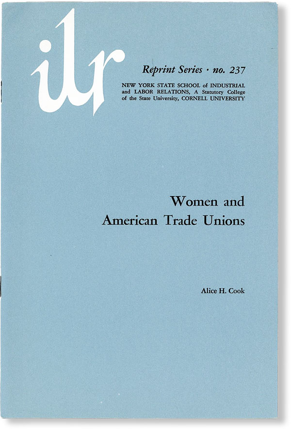 Women and American Trade Unions. Alice H. COOK.