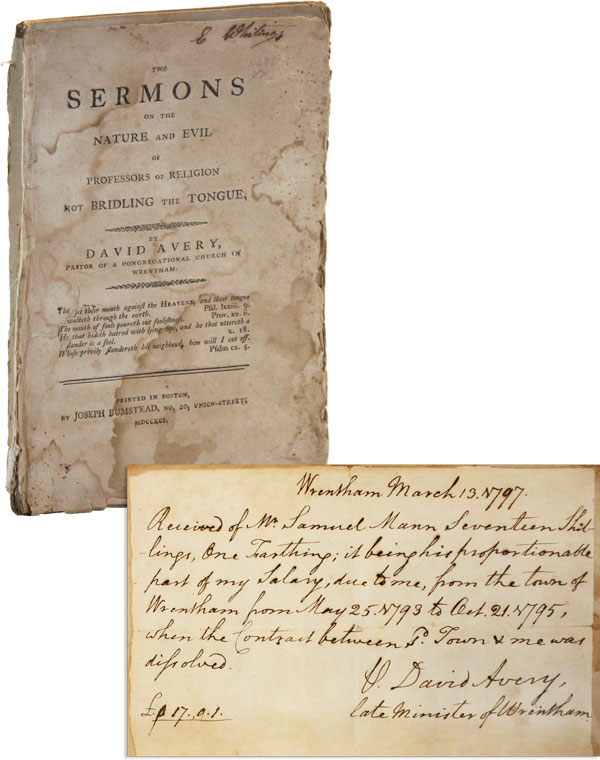 Two Sermons on the Nature and Evil of Professors of Religion Not Bridling the Tongue [Signed Manuscript Receipt Bound in]. David AVERY.