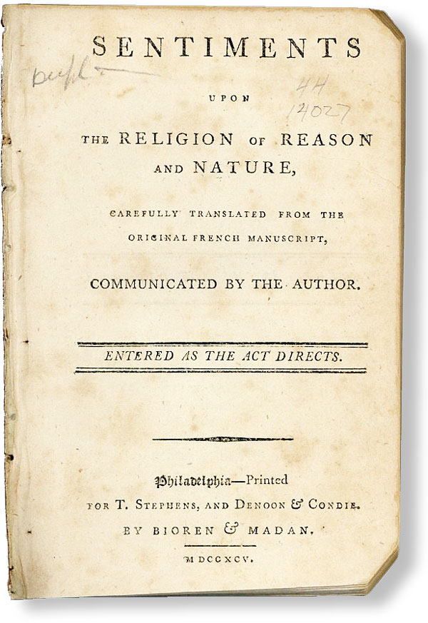 Sentiments Upon the Religion of Reason and Nature, Carefully Translated from the Original French Manuscript, Communicated by the Author. Thomas CONDIE, trans.