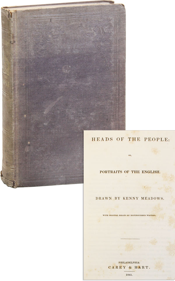 Heads of the People: or, Portraits of the English. William THACKERAY, contr., Kenny MEADOWS.
