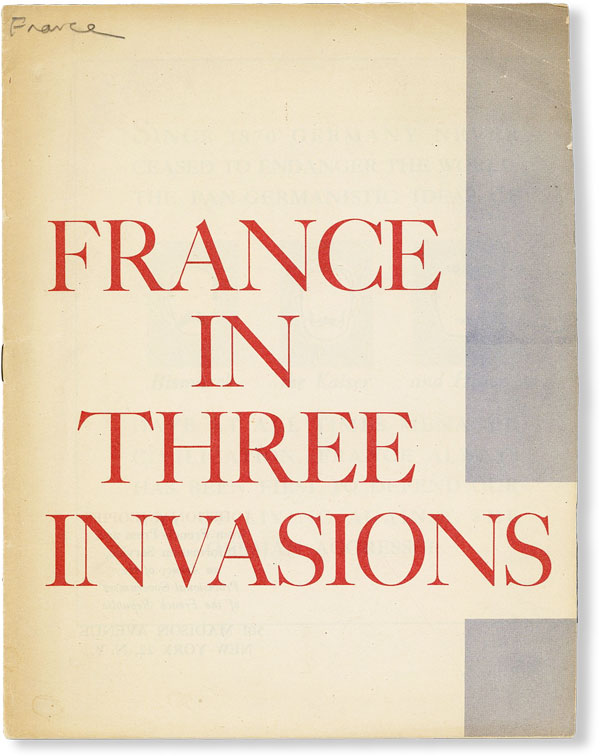 France in Three Invasions. WORLD WAR II - FRANCE.