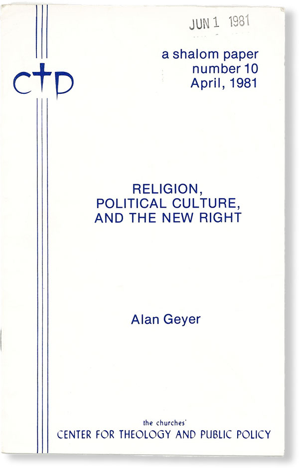 Religion, Political Culture, and the New Right [Shalom Paper No. 10, April, 1981]. Alan GEYER.