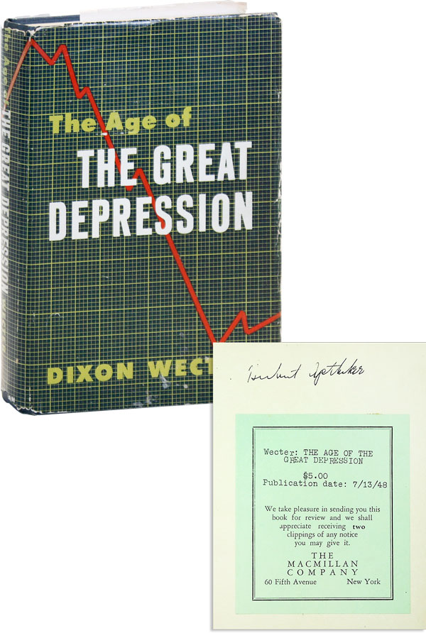 The Age of the Great Depression 1929-1941 [Herbert Aptheker's review copy, with his annotations]. Dixon WECTER.