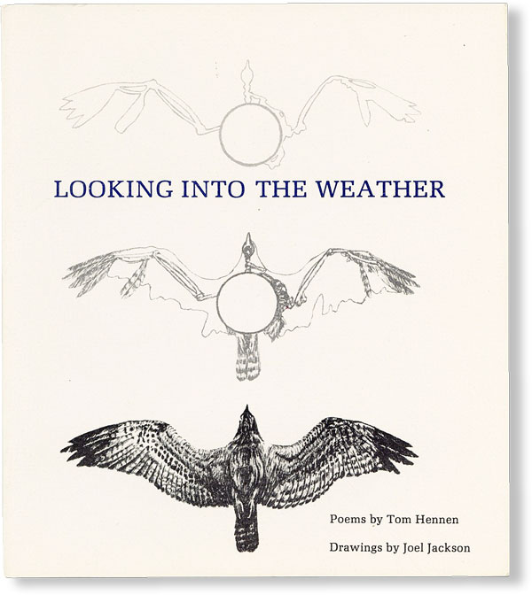 Looking Into the Weather. Tom HENNEN, Joel Jackson.