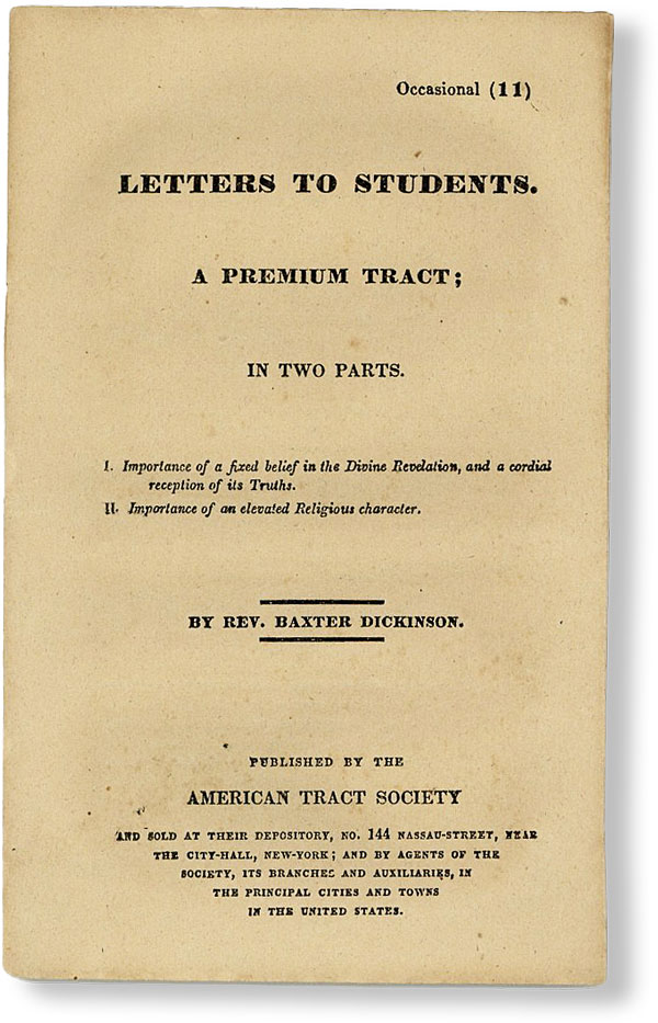 Letters to Students. A Premium Tract; in Two Parts [Occasional No. 11]. Baxter DICKINSON.