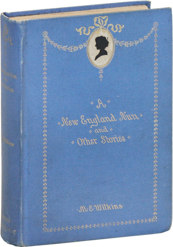 A New England Nun and Other Stories. Mary WILKINS, leanor, Freeman.