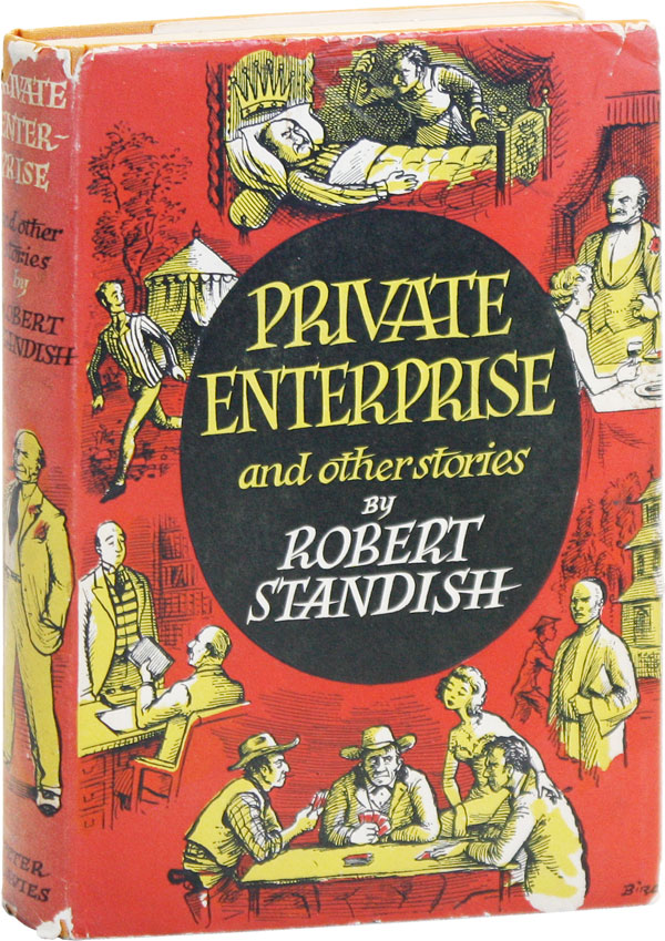 Private Enterprise and Other Stories. Robert STANDISH, pseud. Digby George Gerahty.