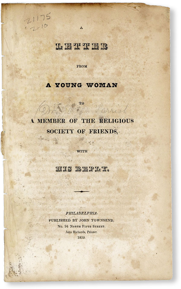 A Letter From a Young Woman to a Member of the Religious Society of Friends, with His Reply. ANONYMOUS, Joseph Parrish.