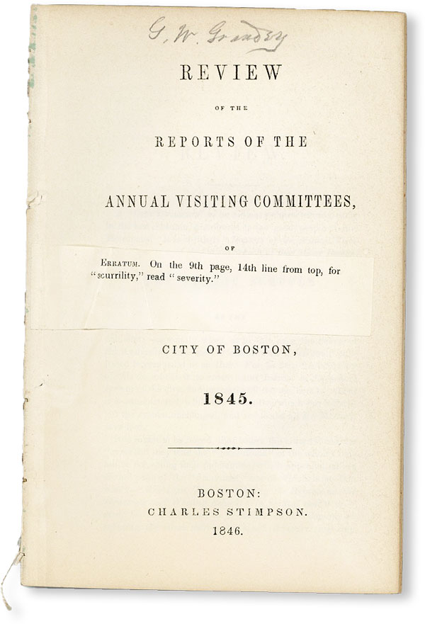 """Review of the Reports of the Annual Visiting Committees, of the Public Schools of the City of Boston, 1845. """"SCHOLIAST"""", pseud. Mark Anthony De Wolfe Howe?"""