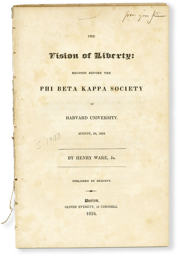 The Vision of Liberty: Recited Before the Phi Beta Kappa Society of Harvard University, August 26, 1824. Marquis de LAFAYETTE, Henry WARE, Jr.