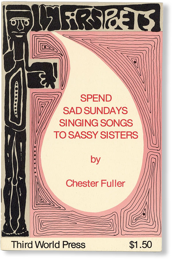 Spend Sad Sundays Singing Songs to Sassy Sisters. Chester FULLER.