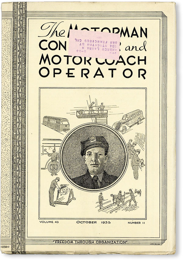 The Motorman, Conductor and Motor Coach Operator. Vol. 43, no. 11 [Official Convention Report, Sept. 9-14, 1935]. BUSMEN, John J. WOODS.