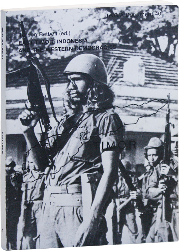 East Timor, Indonesia and the Western Democracies: a Collection of Documents. Torben RETBØLL, Noam Chomsky, contrib.