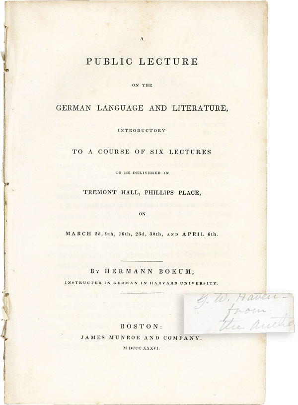 A Public Lecture on the German Language and Literature, Introductory to a Course of Six Lectures to be Delivered in Tremont Hall, Phillips Place, on March 2d, 9th, 16th, 23d, 30th, and April 6th [Inscribed]. Hermann BOKUM.