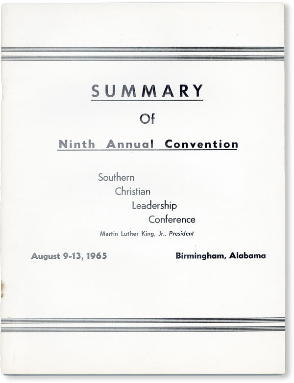 Summary of Ninth Annual Convention, Southern Christian Leadership Conference. AFRICAN AMERICANA, SCLC PUBLIC RELATIONS DEPARTMENT, Martin Luther KING JR., Fred Shuttlesworth, Andrew Young, contributors, CIVIL RIGHTS.