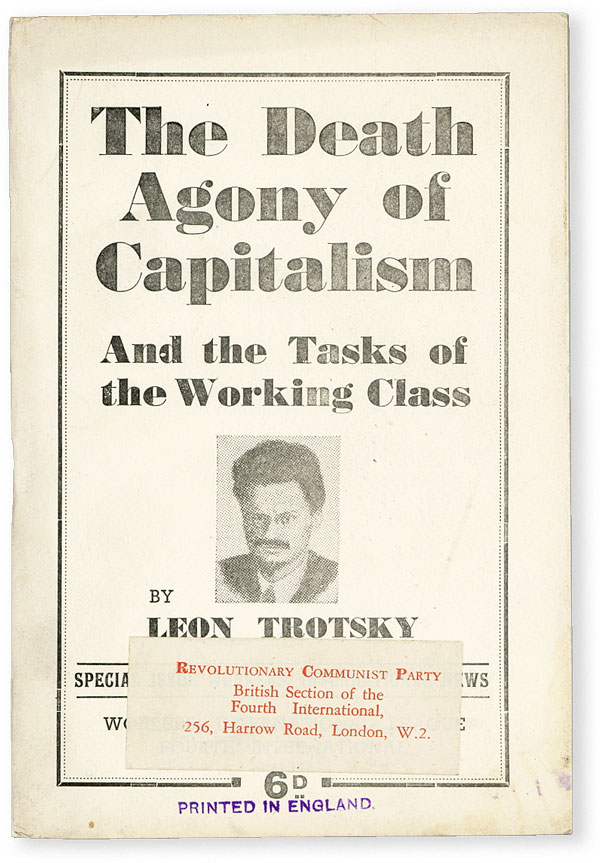 [Title from cover] The Death Agony of Capitalism and the Tasks of the Working Class. The Transitional Programme of the Fourth International. Leon TROTSKY.